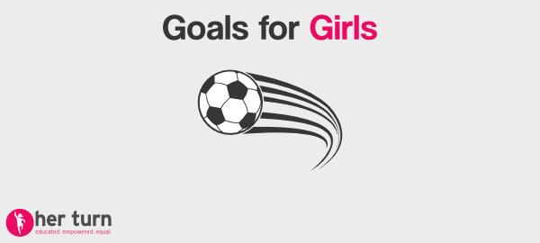 Goals for Girls